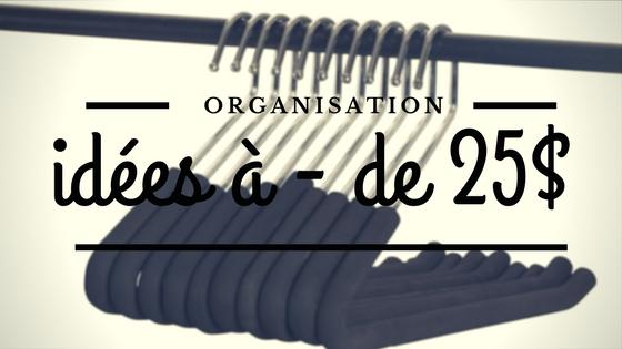 Organisation de garde-robe : super trouvailles à moins de 25$