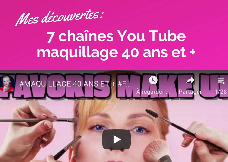 7 chaînes You Tube maquillage pour les 40 ans et plus